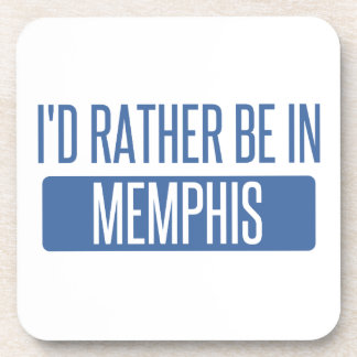I'd rather be in Memphis Coaster