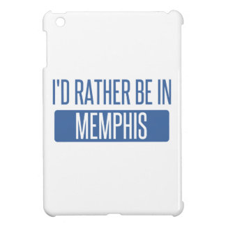 I'd rather be in Memphis Cover For The iPad Mini