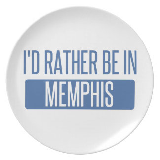 I'd rather be in Memphis Plate