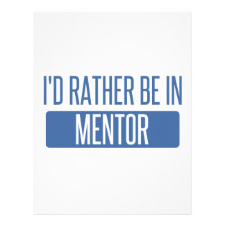 I'd rather be in Mentor Letterhead