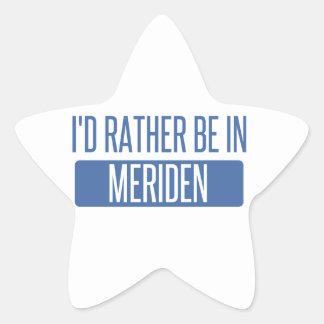 I'd rather be in Meriden Star Sticker