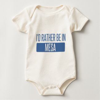 I'd rather be in Mesa Baby Bodysuit