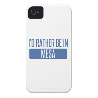 I'd rather be in Mesa iPhone 4 Cases