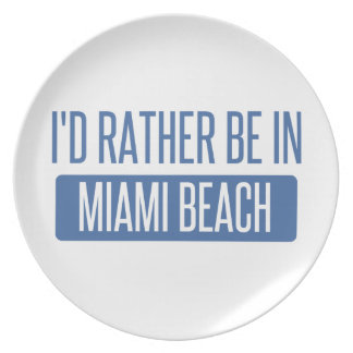I'd rather be in Miami Beach Plate