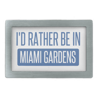 I'd rather be in Miami Gardens Belt Buckle