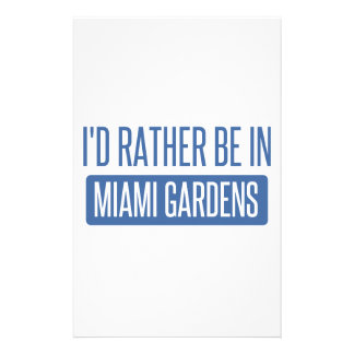 I'd rather be in Miami Gardens Stationery