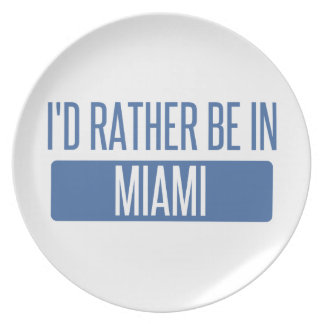 I'd rather be in Miami Plate