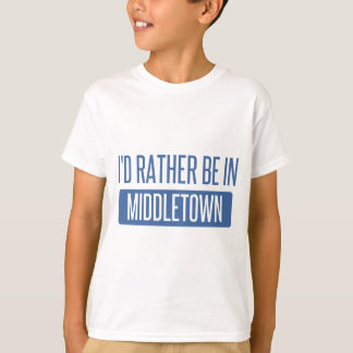 I'd rather be in Middletown CT T-Shirt