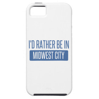 I'd rather be in Midwest City iPhone 5 Case