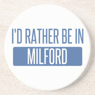 I'd rather be in Milford Coaster