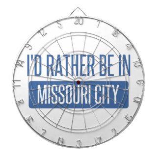 I'd rather be in Missouri City Dartboard With Darts