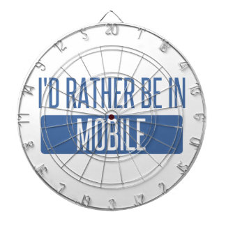 I'd rather be in Mobile Dartboard