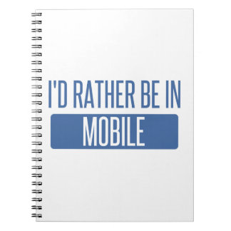 I'd rather be in Mobile Notebook