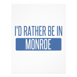 I'd rather be in Monroe Custom Letterhead