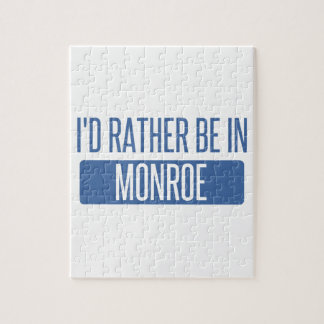 I'd rather be in Monroe Jigsaw Puzzle