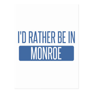 I'd rather be in Monroe Postcard