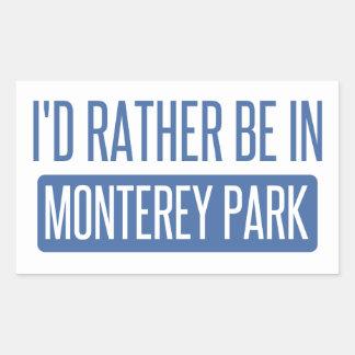 I'd rather be in Monterey Park Sticker