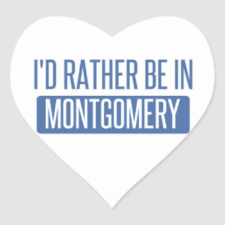 I'd rather be in Montgomery Heart Sticker