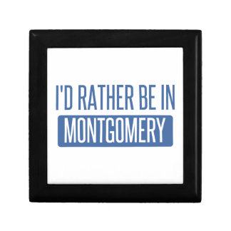 I'd rather be in Montgomery Keepsake Boxes