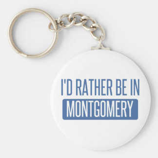 I'd rather be in Montgomery Keychain