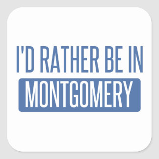 I'd rather be in Montgomery Square Sticker