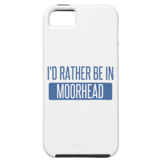 I'd rather be in Moorhead Case For The iPhone 5