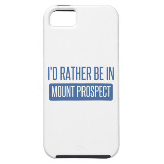 I'd rather be in Mount Prospect iPhone 5 Cover