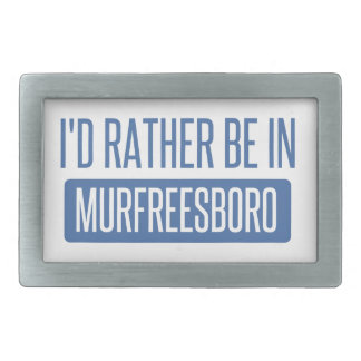 I'd rather be in Murfreesboro Belt Buckles