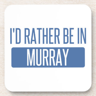 I'd rather be in Murray Coaster