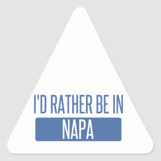 I'd rather be in Napa Triangle Sticker