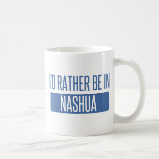 I'd rather be in Nashua Coffee Mug