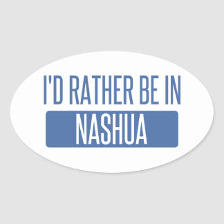 I'd rather be in Nashua Oval Sticker