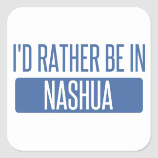 I'd rather be in Nashua Square Sticker