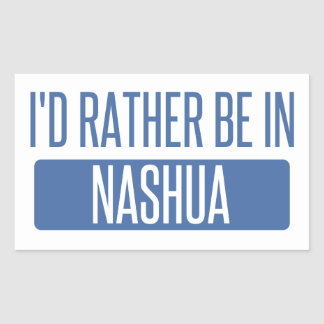 I'd rather be in Nashua Sticker