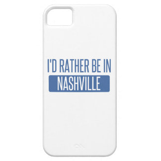 I'd rather be in Nashville Case For The iPhone 5