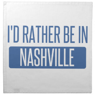 I'd rather be in Nashville Napkin