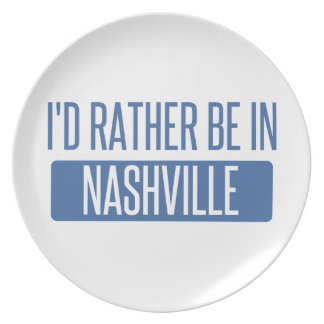 I'd rather be in Nashville Plate