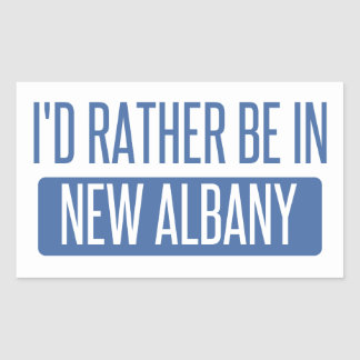 I'd rather be in New Albany Sticker