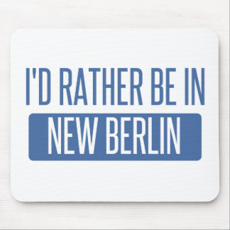 I'd rather be in New Berlin Mouse Pad