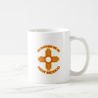 I'd Rather Be In New Mexico Coffee Mug