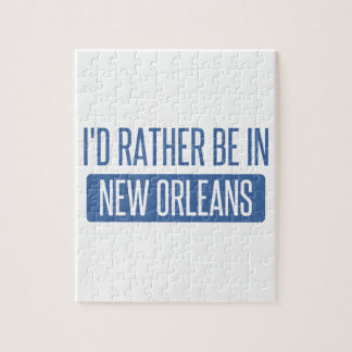 I'd rather be in New Orleans Jigsaw Puzzle