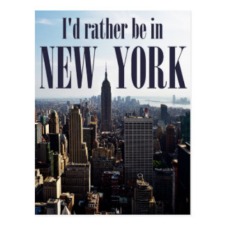 """""""I'd rather be in New York"""" postcard"""