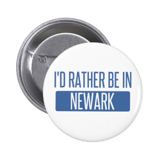 I'd rather be in Newark NJ 2 Inch Round Button
