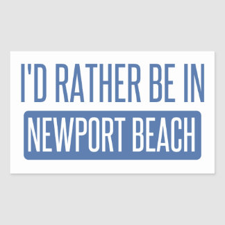 I'd rather be in Newport Beach