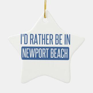 I'd rather be in Newport Beach Ceramic Ornament