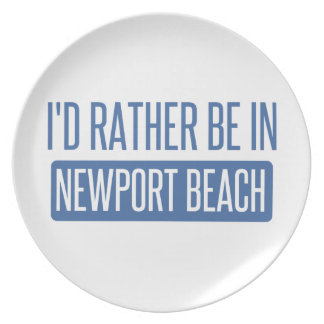 I'd rather be in Newport Beach Plate