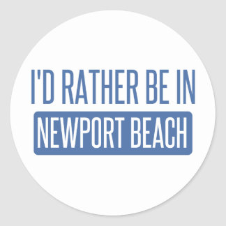 I'd rather be in Newport Beach Round Sticker