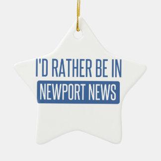 I'd rather be in Newport News Ceramic Star Ornament