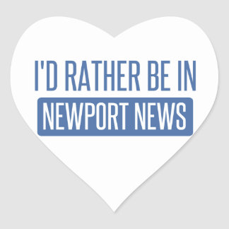 I'd rather be in Newport News Heart Sticker