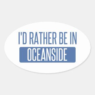 I'd rather be in Oceanside Oval Sticker